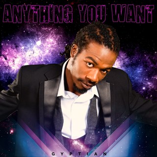 Anything You Want by Gyptian Download