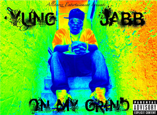 On My Grind by Yung Jabb Download
