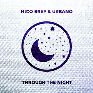 Through The Night by Nico Brey & Urbano Download