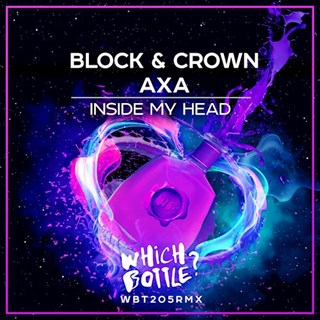 Inside My Head by Block & Crown X Axa Download