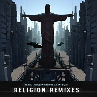 Religion by Black Tiger Sex Machine & Lektrique Download