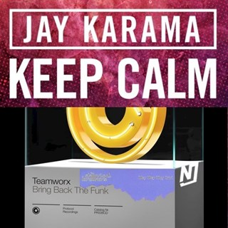 Bring Back The Funk & Keep Calm & Hey Boy Hey Girl by Jay Karama X Teamworx X Chemical Brothers X NJ Download