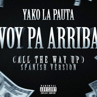 All The Way Up by Yako Lapauta Download