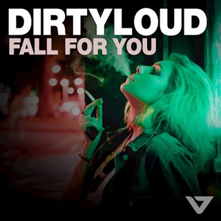Fall For You by Dirtyloud Download