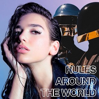 Rules Around The World by Dua Lipa vs Daft Punk Download