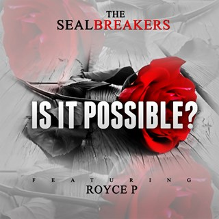 Is It Possible by The Seal Breakers Download