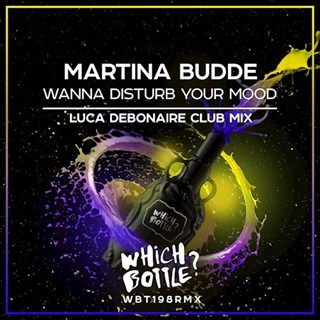 Wanna Disturb Your Mood by Martina Budde Download