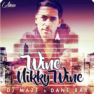 Wine Nikky Wine by DJ Maze Download