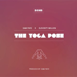 The Yoga Pose by Sam Paye & Eleventy Million Download