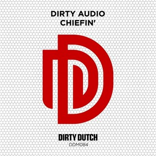 Chiefin by Dirty Audio Download