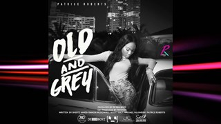 Old & Grey by Patrice Roberts Download