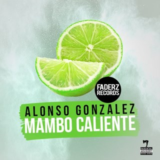 Mambo Caliente by Alonso Gonzalez Download