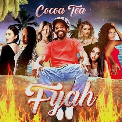Cocoa Tea - Fyah (Clean)