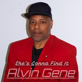 Shes Gonna Find It by Alvin Gene Download