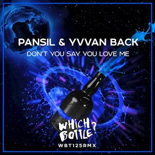 Dont You Say You Love Me by Pansil ft Yvvan Back Download