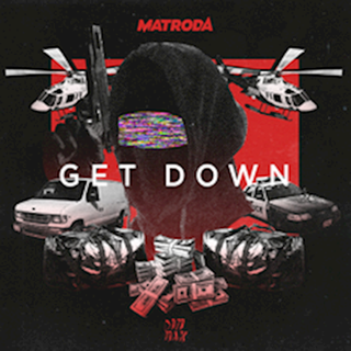 Get Down by Matroda Download