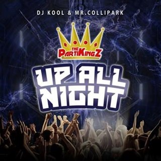 Up All Night by DJ Kool & Mr Collipark Download