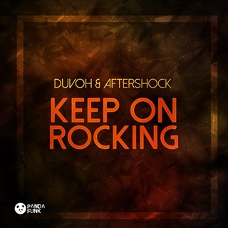 Keep On Rocking by Duvoh & Aftershock Download