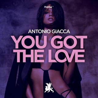 You Got The Love by Antonio Giacca Download