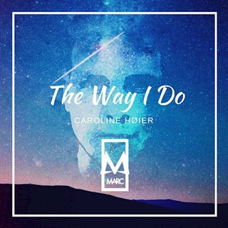 The Way I Do by Marc Download