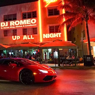Up All Night by DJ Romeo ft Derek King X Abrina X Loverance Download