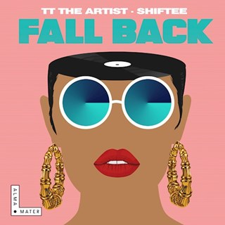 Fall Back by Tt The Artist & Shiftee Download