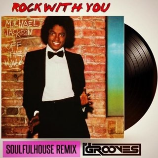 Rock With You by DJ 2Grooves Remix Download
