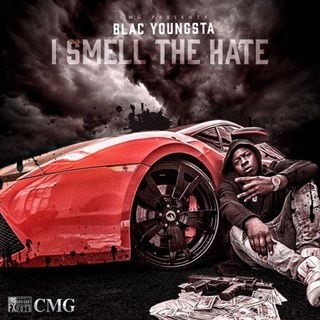 I Smell The Hate by Blac Youngsta Download