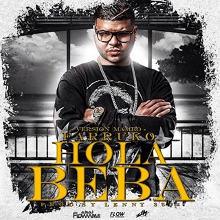 Hola Beba by Farruko ft Lenny357 Download