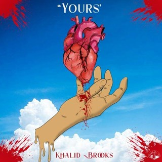 Yours by Khalid Brooks Download