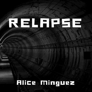 Relapse by Alice Minguez Download
