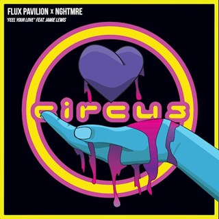 Feel Your Love by Flux Pavilion X Nghtmre ft Jamie Lewis Download