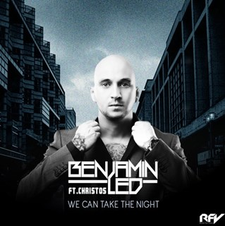 We Can Take The Night by Benjamin Led ft Christos Download