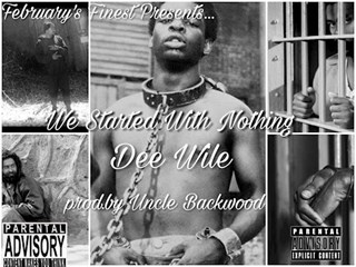 We Started With Nothing by Dee Wile Download