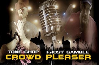 Crowd Pleaser by Tone Chop & Frost Gamble Download