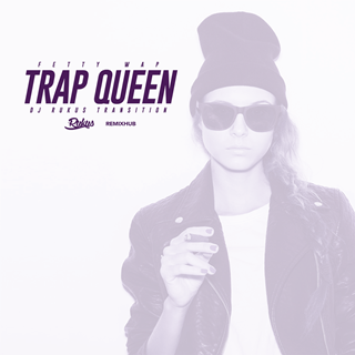 Trap Queen by Fetty Wap Download