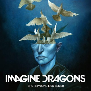 Shots by Imagine Dragons Download