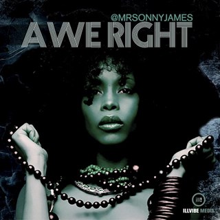 Awe Right by Mr Sonny James Download