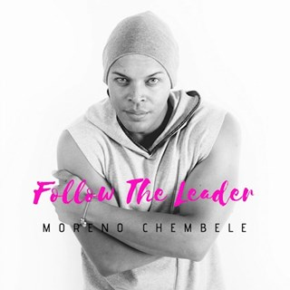 Follow The Leader by Moreno Chembele Download