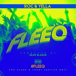Fleeq by Roc & Yella Download