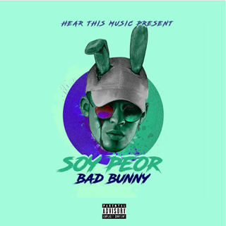 Bad Bunny Soy Peor by Drowtt Download