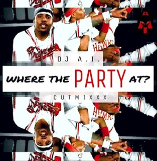 Where The Party At by DJ Ai X Jagged Edge ft Polo Child Download