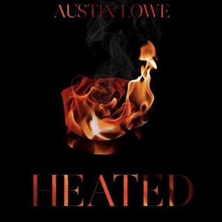 Heated by Austin Lowe Download