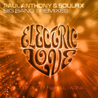 Big Bang by Paul Anthony & Soulfix Download