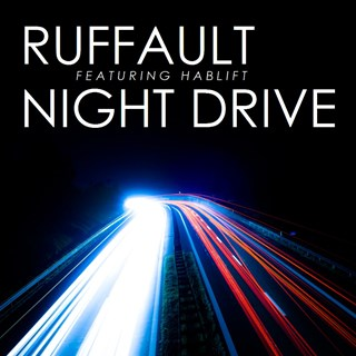 Night Drive by Ruffault ft Hablift Download