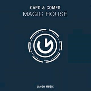 Magic House by Capo & Comes Download