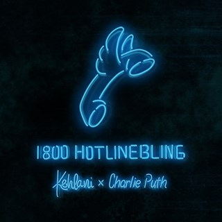 Hotline Bling by Kehlani & Charlie Puth Download