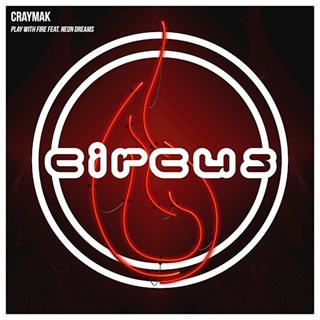 Play With Fire by Craymak ft Neon Dreams Download