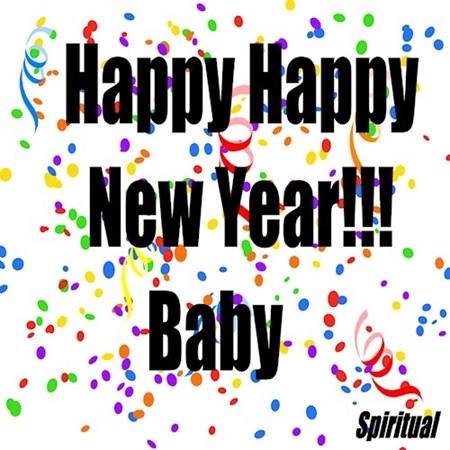 Spiritual - Happy Happy New Year - Dirty