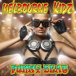 Funky Beat by Melbourne Kidz Download